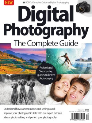 Digital Photography The Complete Guide Volume 12 2019