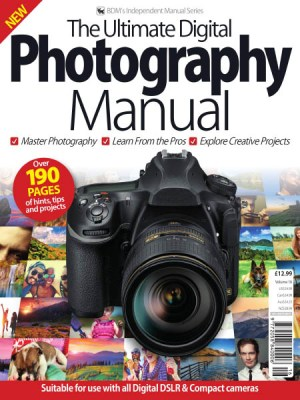 The Ultimate Digital Photography Manual Volume 16 2019