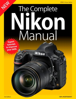 The Complete Nikon Manual 3rd 2019