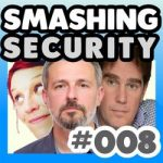 Smashing Security podcast #008: 'I'll give you my Android when you pry it from my cold, dead paws