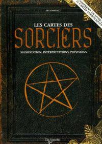 Les cartes des Sorciers de Isa Donelli - Graine d'Eden Tarots, Oracles divinatoires - Livres de développement personnel, spritualité
