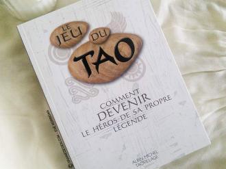 Le Jeu du Tao - Comment devenir le héros de sa propre légende de Patrice Levallois, Patrice Van Eersel, Daniel Boublil et Sylvain Michelet - Graine d'Eden Tarots, Oracles divinatoires - Livres de développement personnel, spritualité