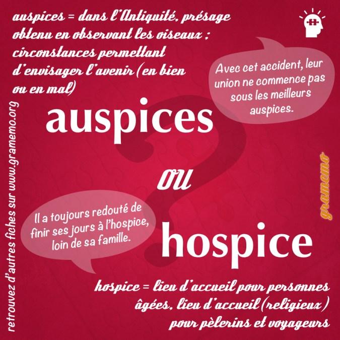 Auspices ou hospice - Homophones Gramemo