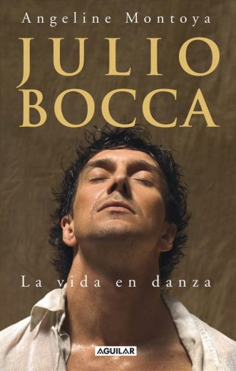 Julio Bocca - La vida en danza