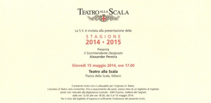 Invitation to the presentation of the 2014-2015 Season at La Scala... now postponed.
