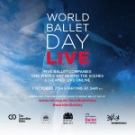 World Ballet Day 2017: 5 October Live with Australian, Bolshoi, Royal, Canadian and San Francisco Ballet Companies