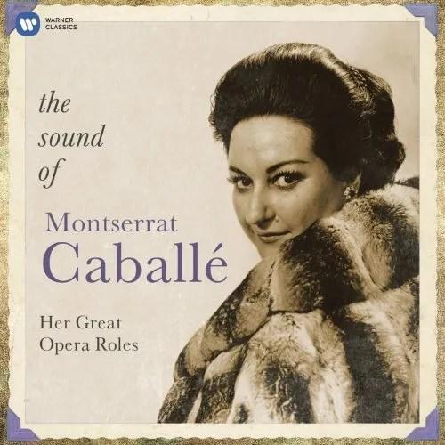 The sound of Montserrat Caballé
