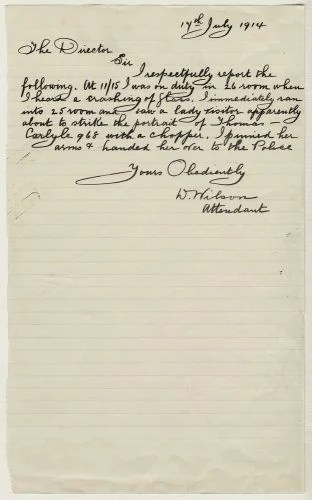 The report written by Attendant David Wilson on July 17 1914 about the attack on Carlyle's portrait