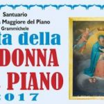 Festa della Madonna del Piano 2017: il programma religioso