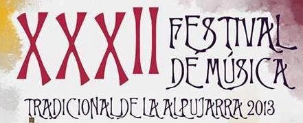 XXXII Festival de Música Tradicional de La Alpujarra 2013