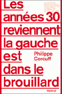 les annees 30 reviennent corcuff