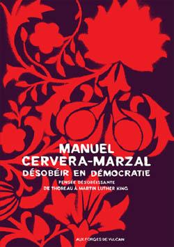 desobeir en democratie - Manuel Cervera