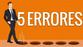Cinco errores que deberías evitar como emprendedor de startup