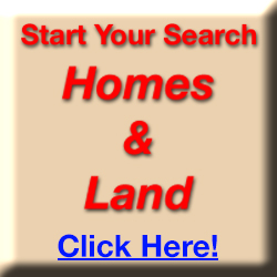 Start your search for homes or land by clicking here.