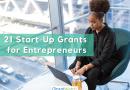 21 Start-Up Grants for Entrepreneurs