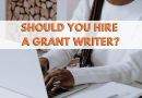 Should You Hire a Grant Writer?