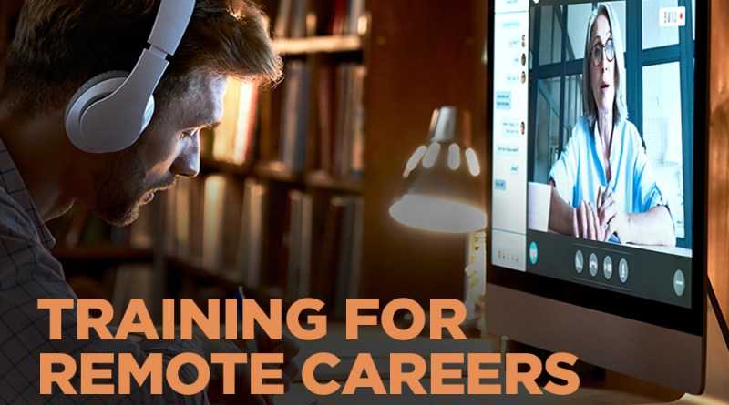 Training For Remote Careers