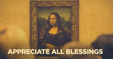 A Lesson from Mona Lisa: Take the Time to Appreciate All Blessings