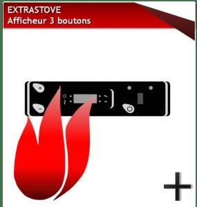 EXTRASTOVE AFFICHEUR 3 BOUTONS