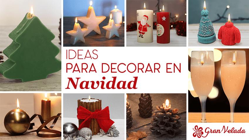 Sencillas ideas para decorar en Navidad con Gran Velada