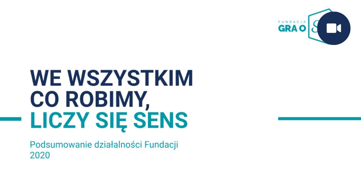 Fundacja - Pordumowanie Roku 2020 Fundacja Gra O Sens