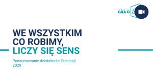 Blog - Pordumowanie Roku 2020 Fundacja Gra O Sens