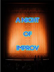 IMPROV!!! Hosted Kayleigh Liggitt *No Cover *Drink Specials *21+to enter