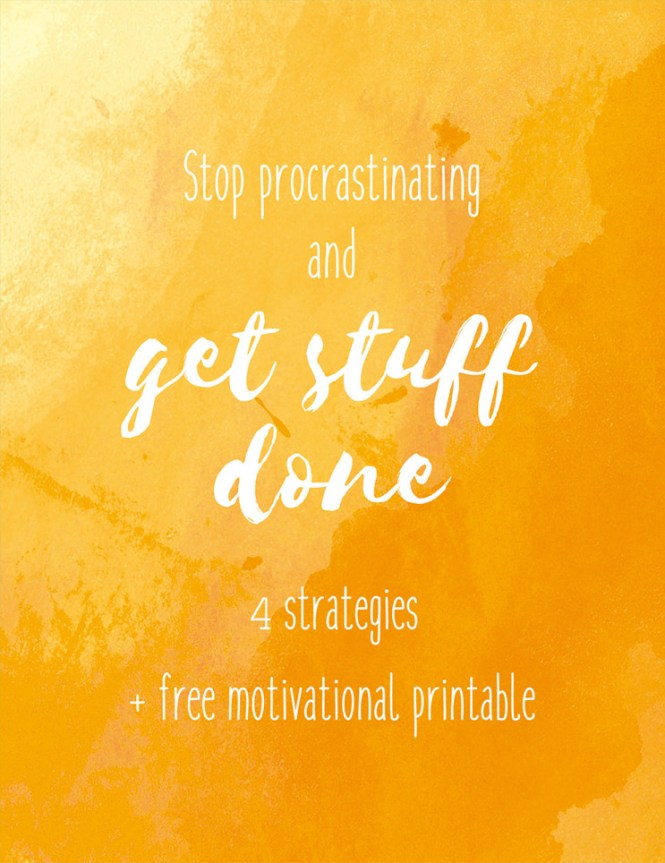 Here are 4 strategies and a cute free printable to help you stop procrastinating and get your tasks done as needed.