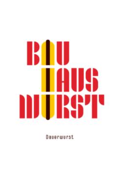 poster-Bauhaus-DauerWurst