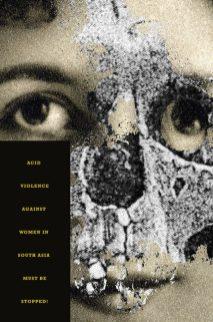 Joe Scorsone & Alice Drueding: Acid Violence Against Women