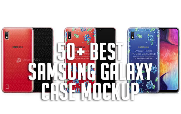 50+ Best Samsung Galaxy Case Mockup Templates