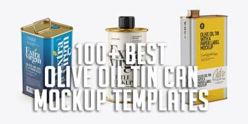 100+ Best Olive Oil Tin Can Mockup Templates
