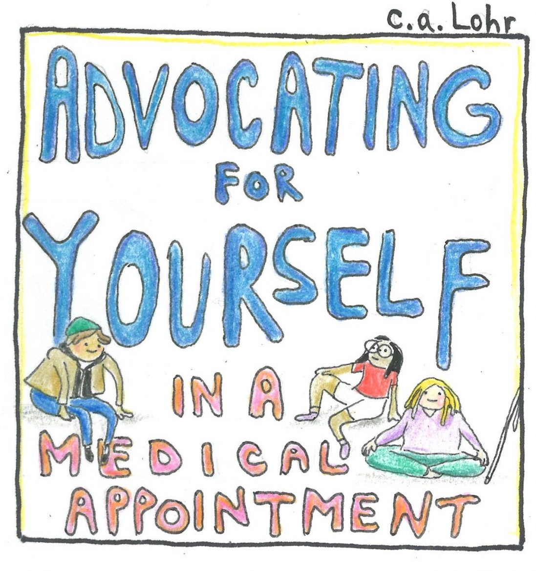 Spotlight C A Lohr And Advocating For Yourself In A