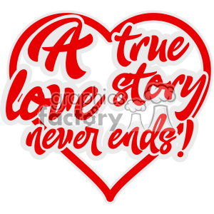 Download a true love story never ends vector svg cut file clipart ...