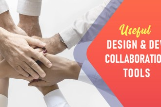 Design & Dev Collaboration Tools