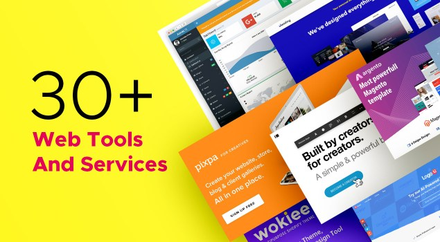 30+ Web Tools & Services