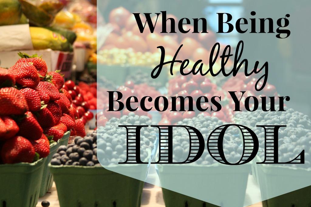 health becomes idol