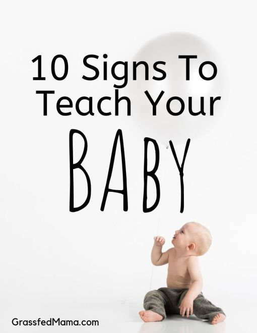 10 Signs to Teach Your Baby