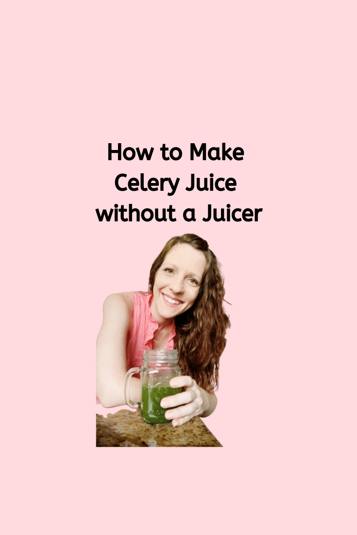 How to Make Celery Juice Without a Juicer