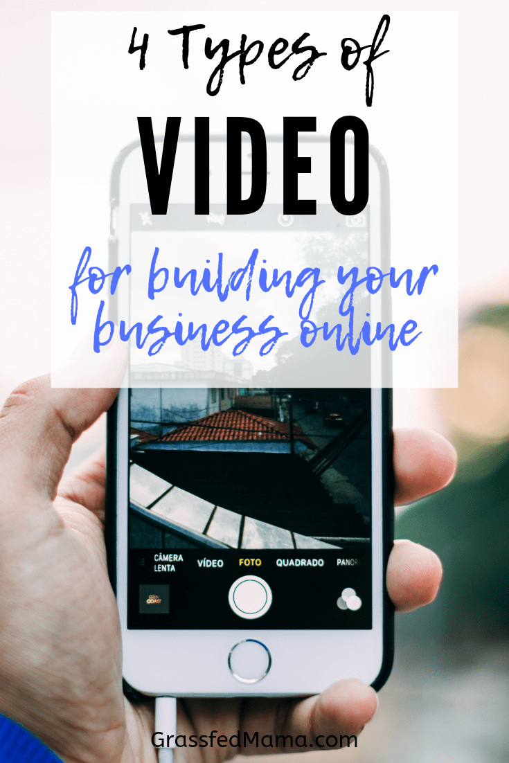 4 types of video for building your business online