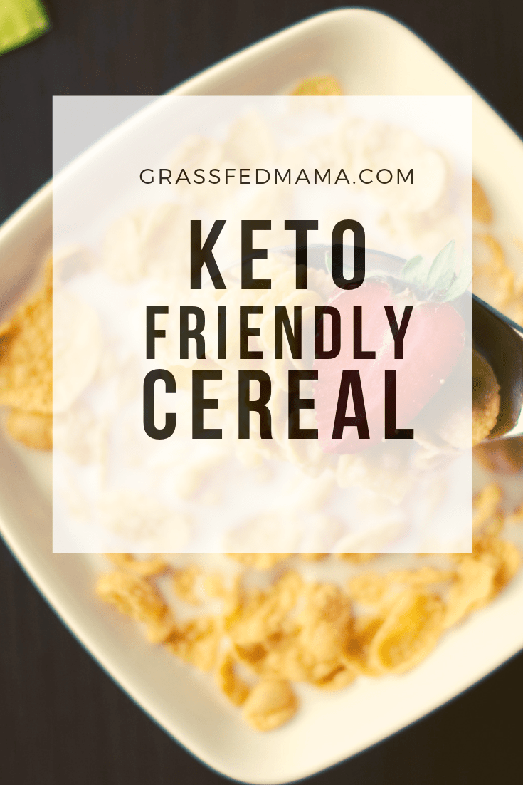 Keto Friendly Cereal