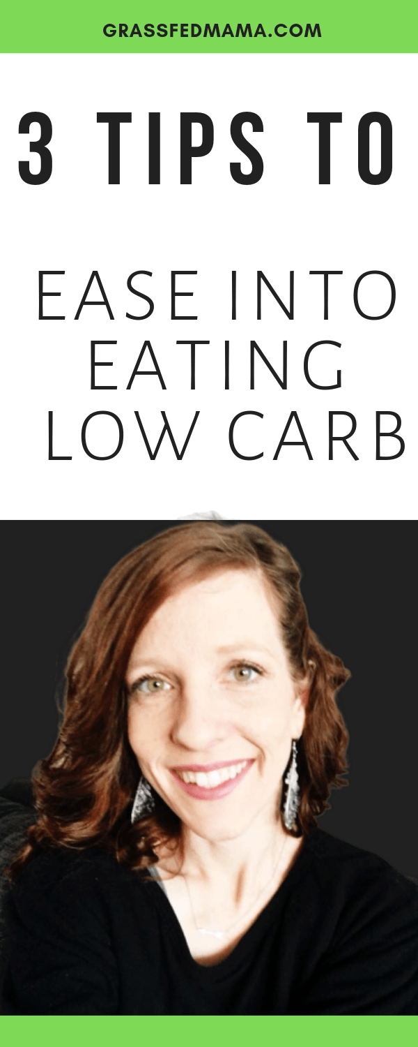 3 Tips to Ease Into Eating Low Carb