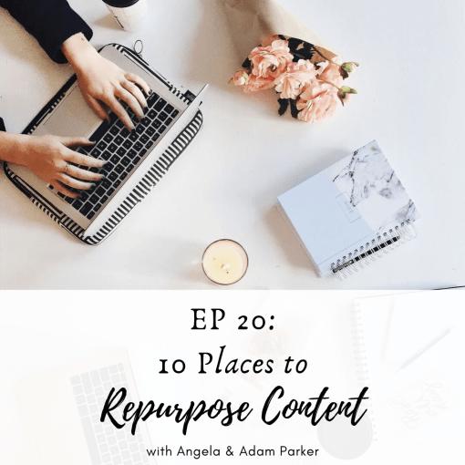 10 Places to Repurpose Content