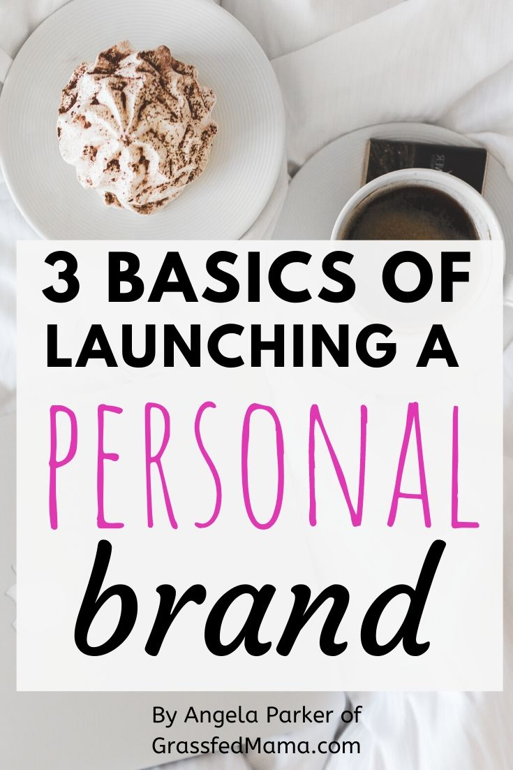 3 Basics of Building a Personal Brand