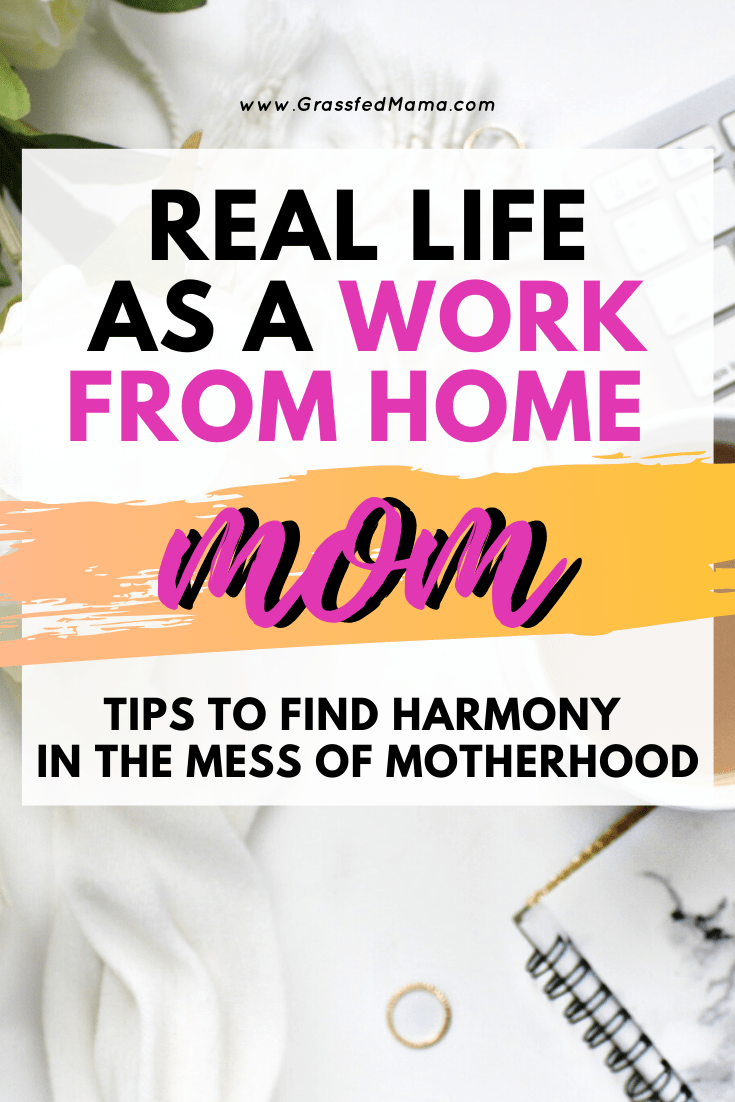 Life as a Work From Home mom