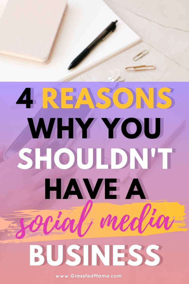 4 Reasons Why You Shouldn't Have a Social Media Business
