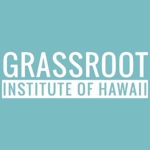 Grassroot Institute of Hawaii
