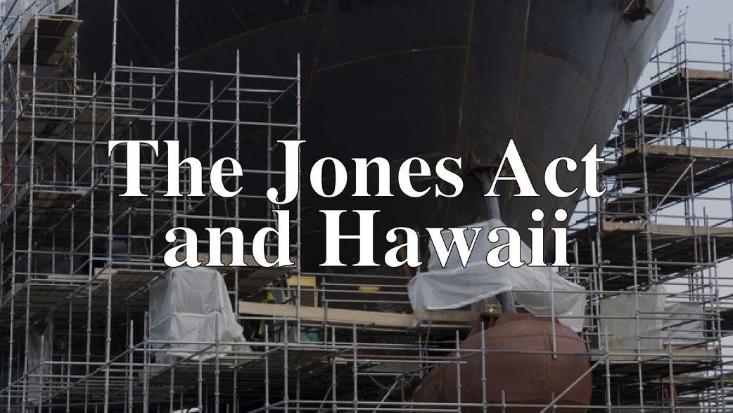 Jones Act and Hawaii