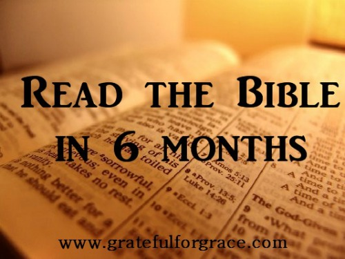6 Month Bible Reading Plan Free — Grateful for Grace