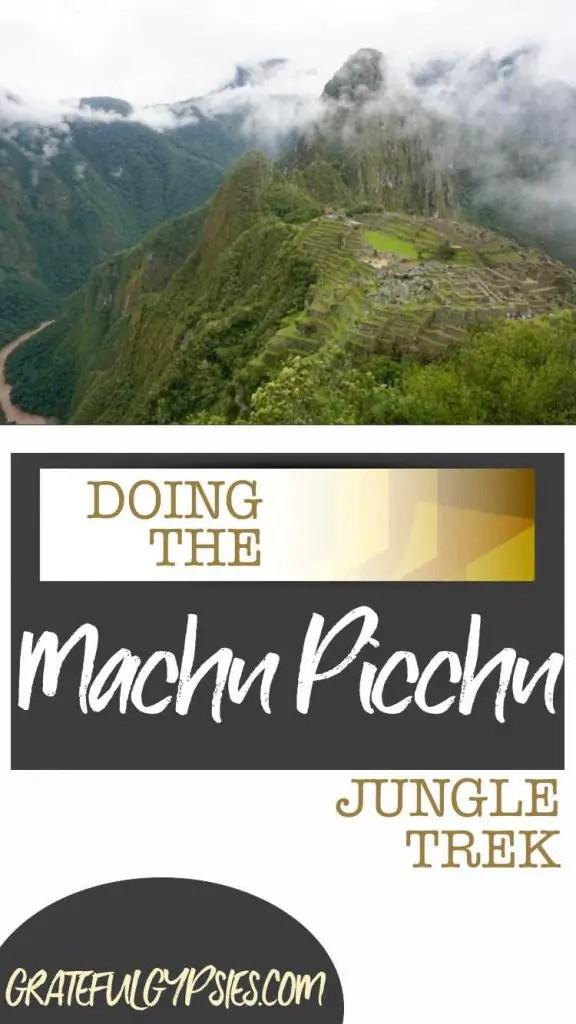 Machu Picchu | Peru travel | Jungle Trek to Machu Picchu